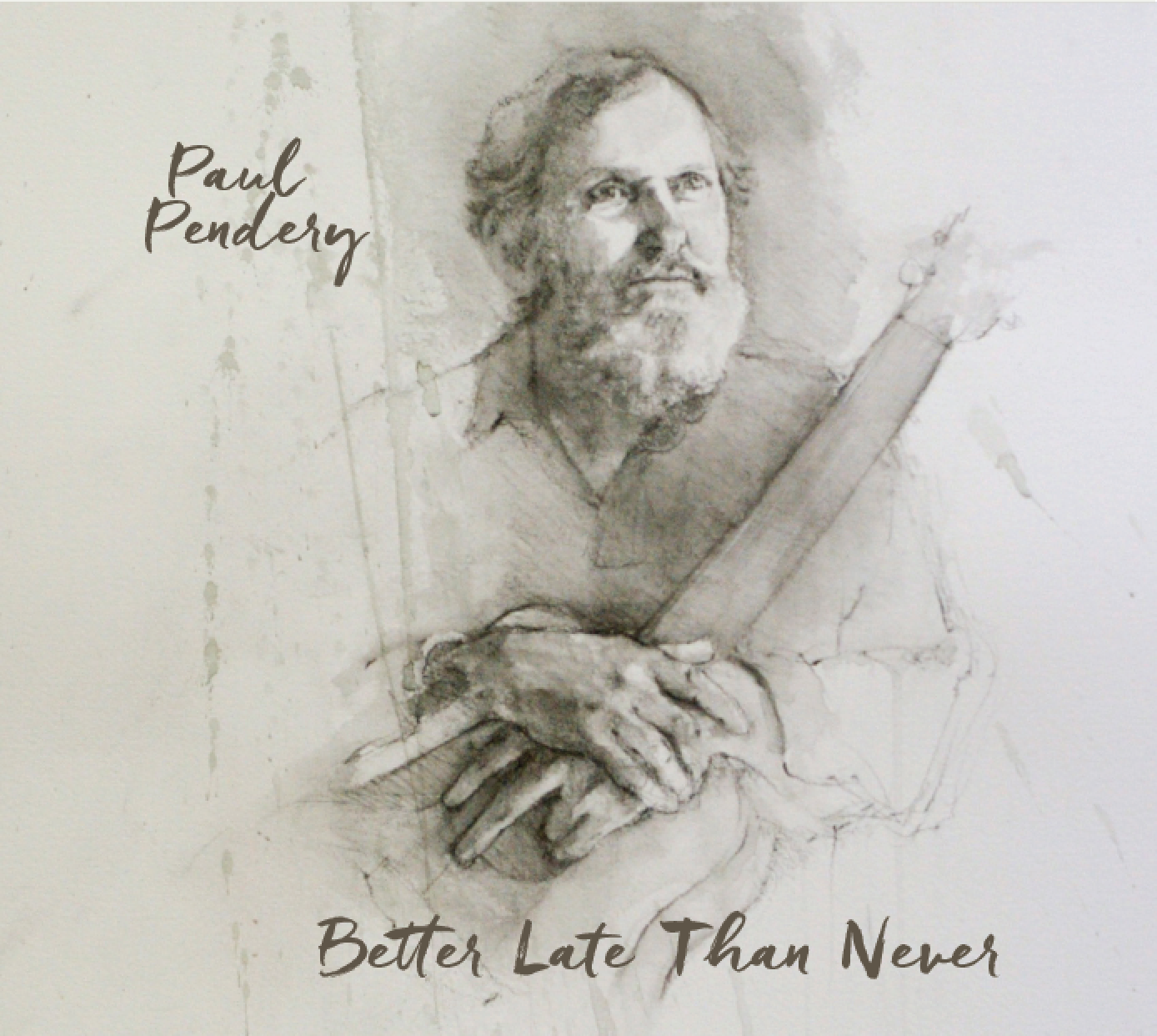 Better Late Than Never by Paul Pendery